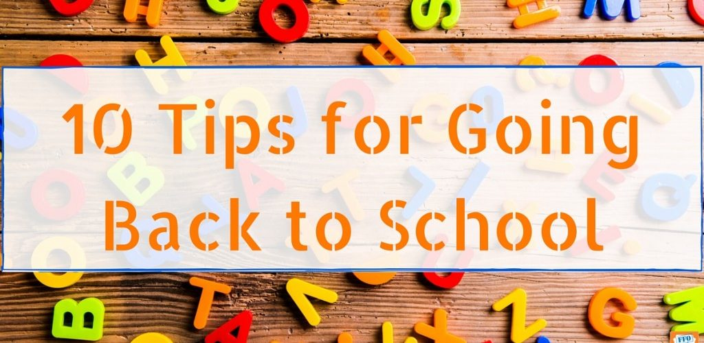 10 Tips For The Beginning Of School